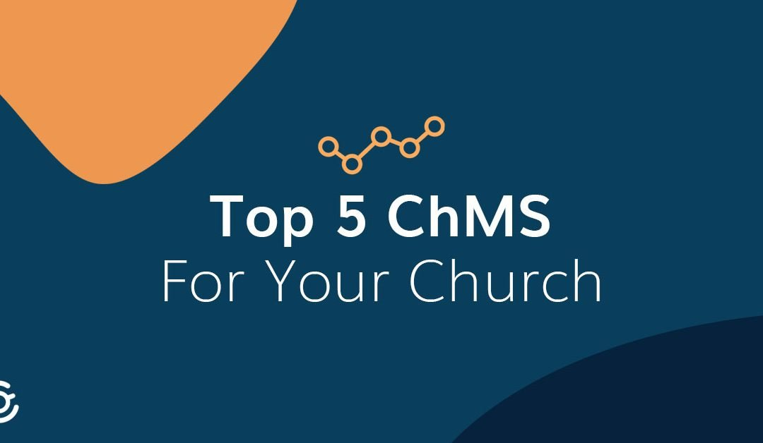 Church Management Software: Top 5