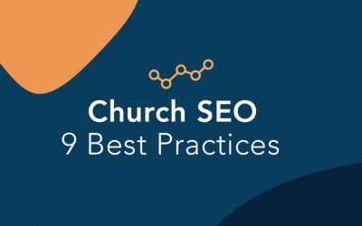 Church SEO: 9 SEO Best Practices You Can Do Today
